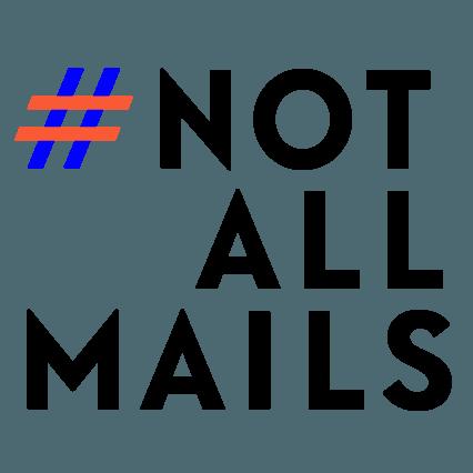 #notallmails